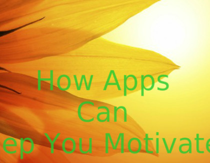 How Apps Can Keep You Motivated