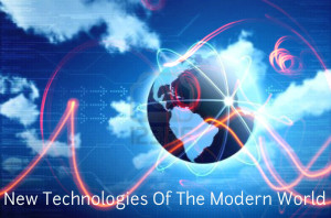 New-Technologies-Of-The-Modern-