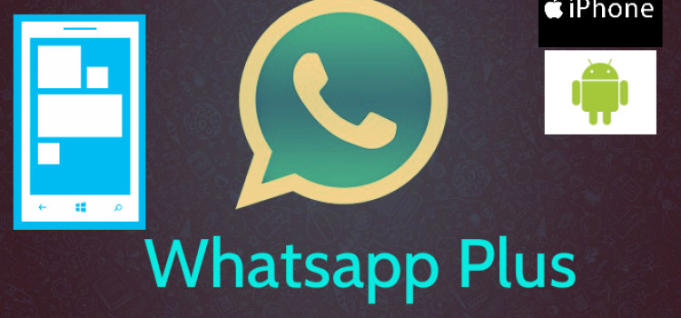 Install Whatsapp plus Latest Version V 6.30 For [ Andriod, Windows and iOS ]
