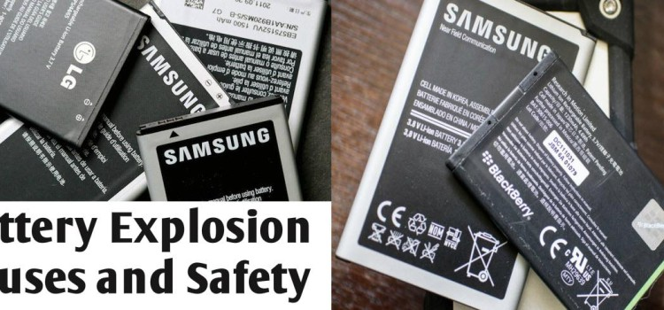 Smartphone Battery Explosion – {Reasons} And {Safety}