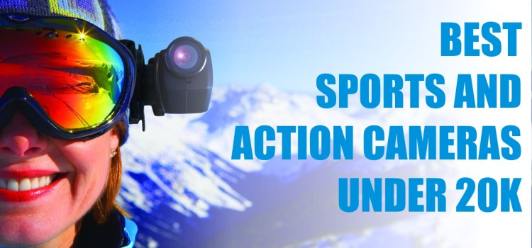 Best Sports & Action Cameras Under Rs. 20000