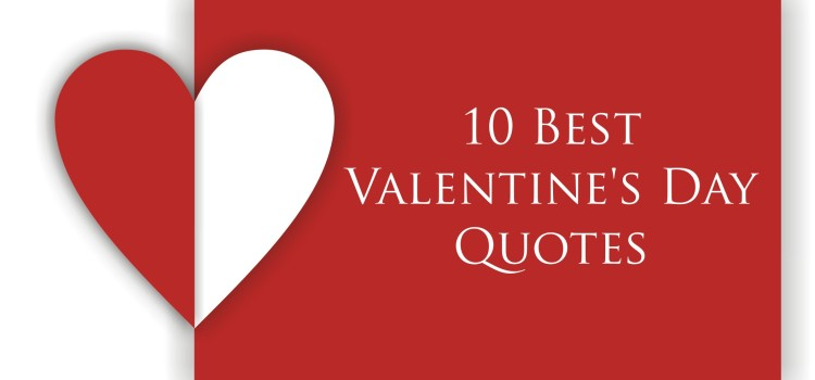 10 Best Valentine's Day Quotes