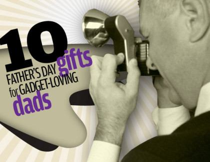 10 Best Father's Day Gadget and other Gift Ideas