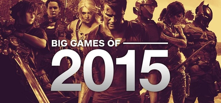 Top 37 Games of 2015 – If You Missed Any
