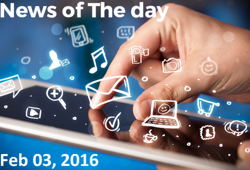 Latest Technology News of The day – Feb 03, 2016