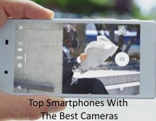 Top Smartphones With The Best Cameras