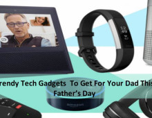 Gadgets That Will Make The Perfect Gift For Fathers Day